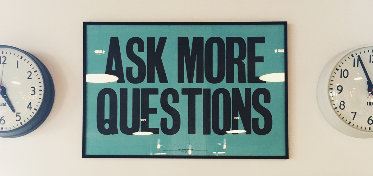Content Marketing - Ask More Questions